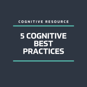 5 Cognitive Best Practices